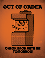 Wreck It Ralph Out of Order Sign